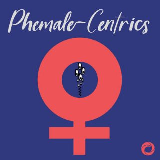 phemale-centrics