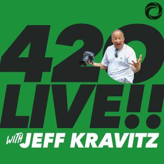 420LIVE!! with Jeff Kravitz