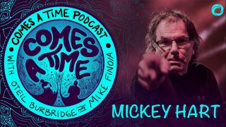 Comes A Time: Mickey Hart
