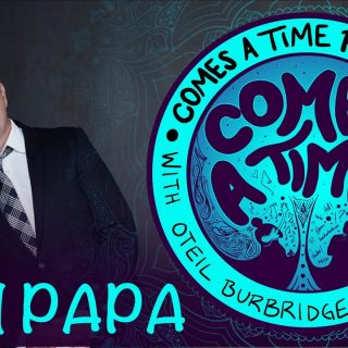 Comes A Time: Tom Papa