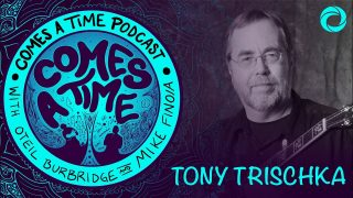 Comes A Time: Tony Trischka