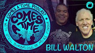 Comes A Time: Bill Walton