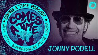 Comes A Time: Jonny Podell