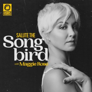 Salute the Songbird with Maggie Rose