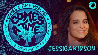 Comes A Time: Jessica Kirson