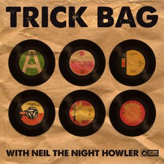 Trick Bag with Neil The Night Howler