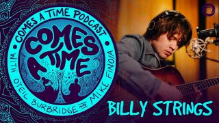 Comes A Time: Billy Strings