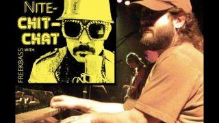 Dave Katz of ekoostik hookah Interview (SATURDAY-NITE-ChitChat with FREEKBASS)