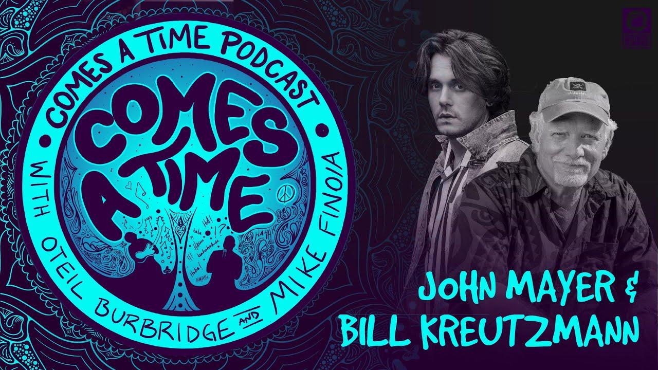 Comes A Time: Bill Kreutzmann and John Mayer
