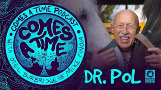 Comes A Time: Dr Pol