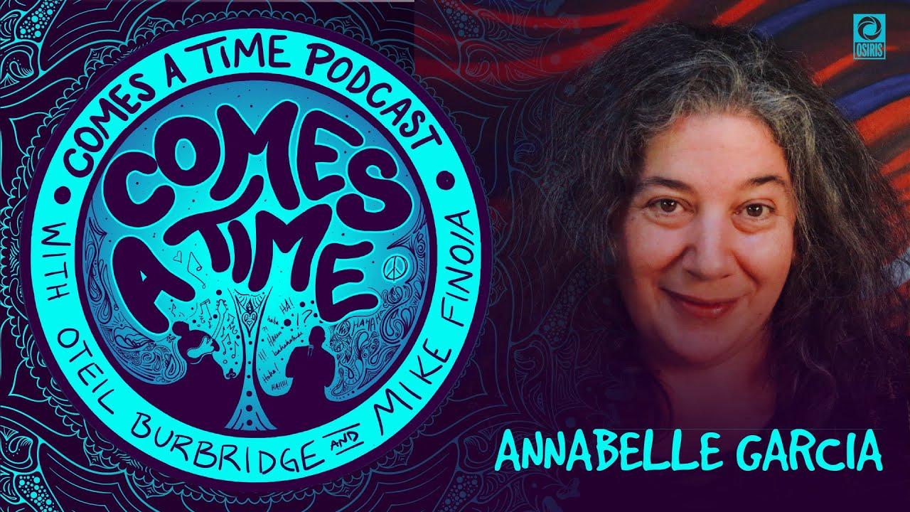 Comes A Time: Annabelle Garcia