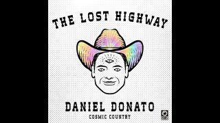 Daniel Donato's Lost Highway - Season 2 Preview