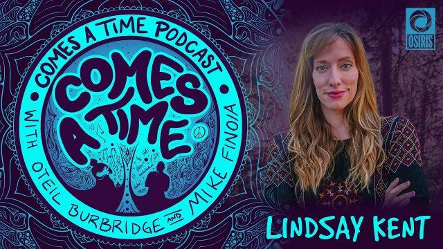 Comes A Time: Lindsay Kent