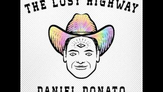 Daniel Donato's Lost Highway - Episode 52: Jon Radford