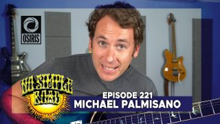 No Simple Road: Grateful In The Moment With Michael Palmisano