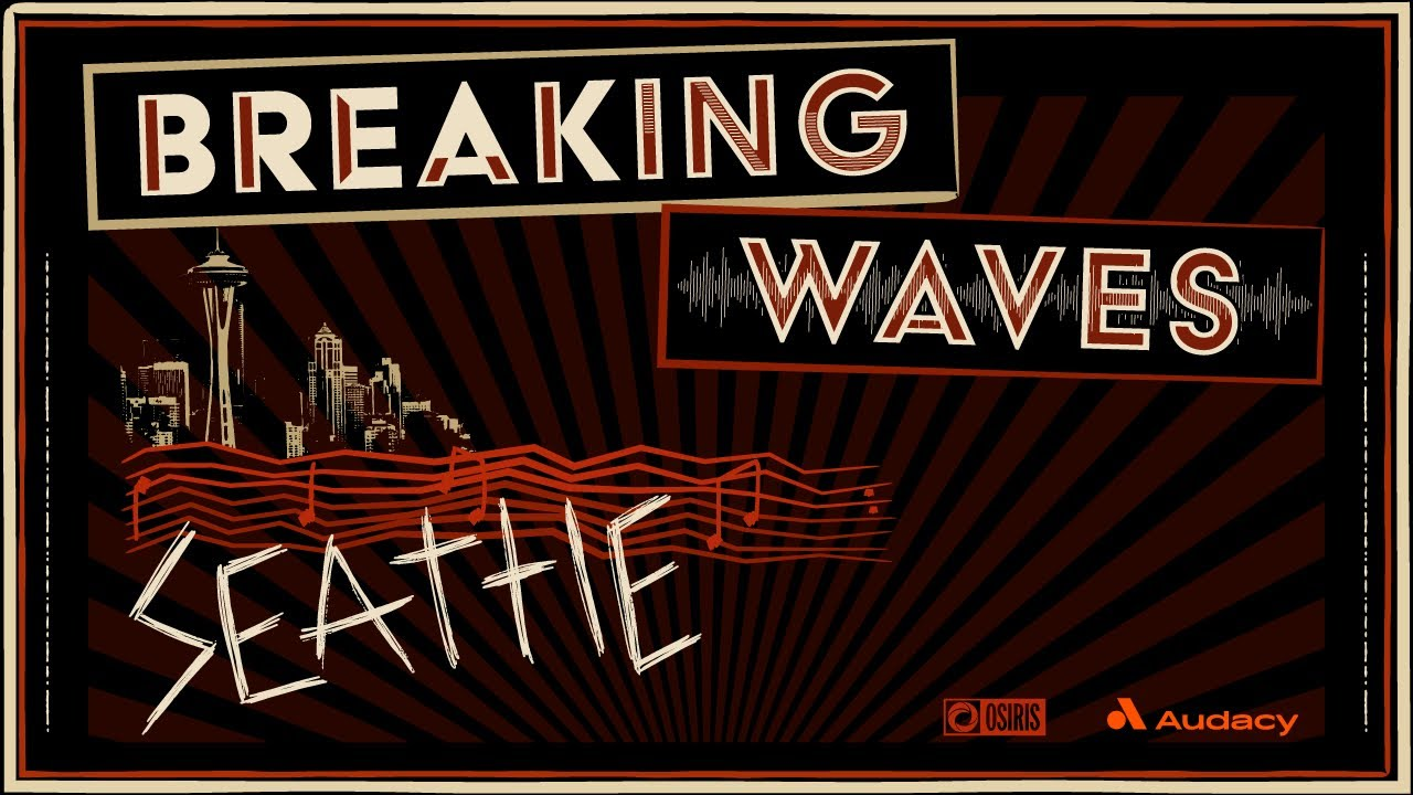 Breaking Waves: Seattle (trailer)
